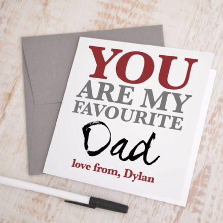 Personalised 'My Favourite Dad' Father's Day Card